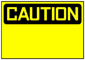 Caution Sign used for Health & Safety Training